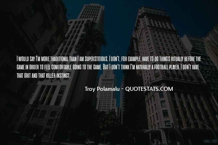 Troy Polamalu Quotes #834067