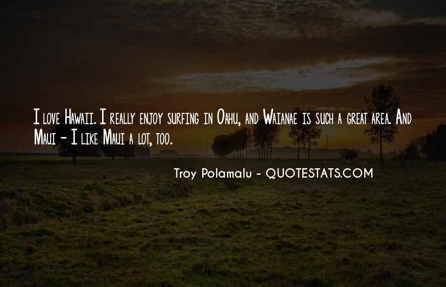 Troy Polamalu Quotes #927713