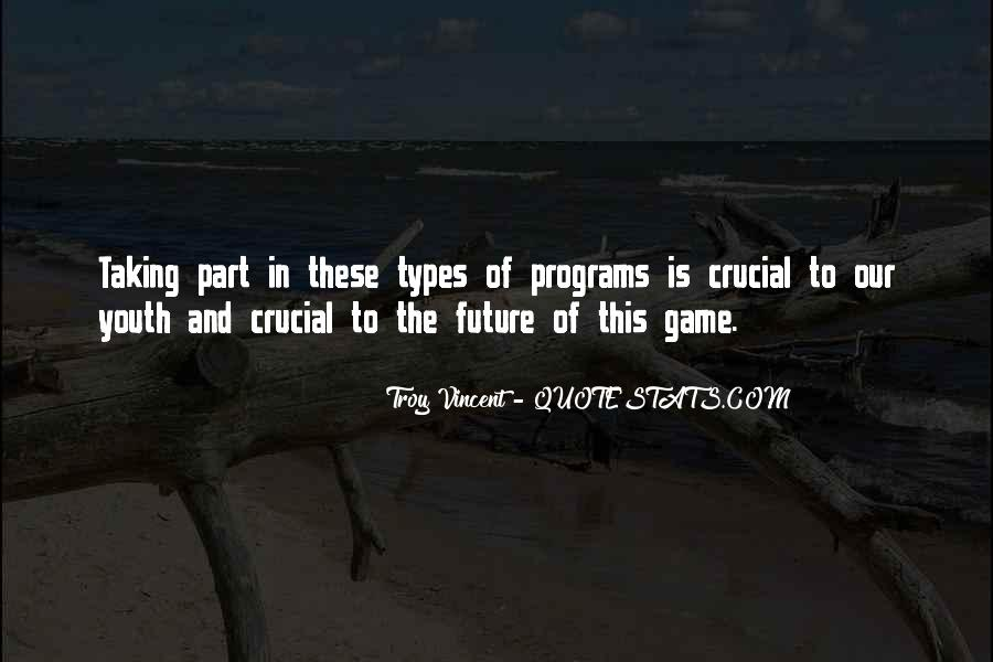 Troy Vincent Quotes #1190453