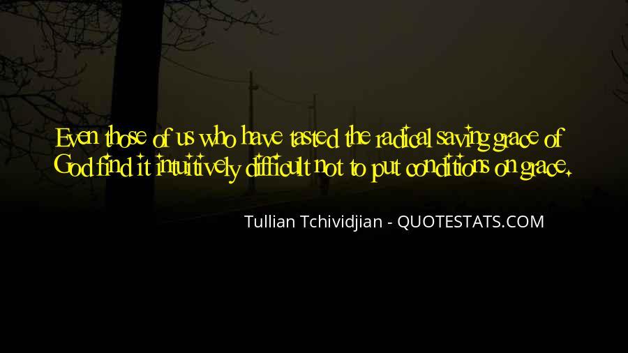 Tullian Tchividjian Quotes #1171674