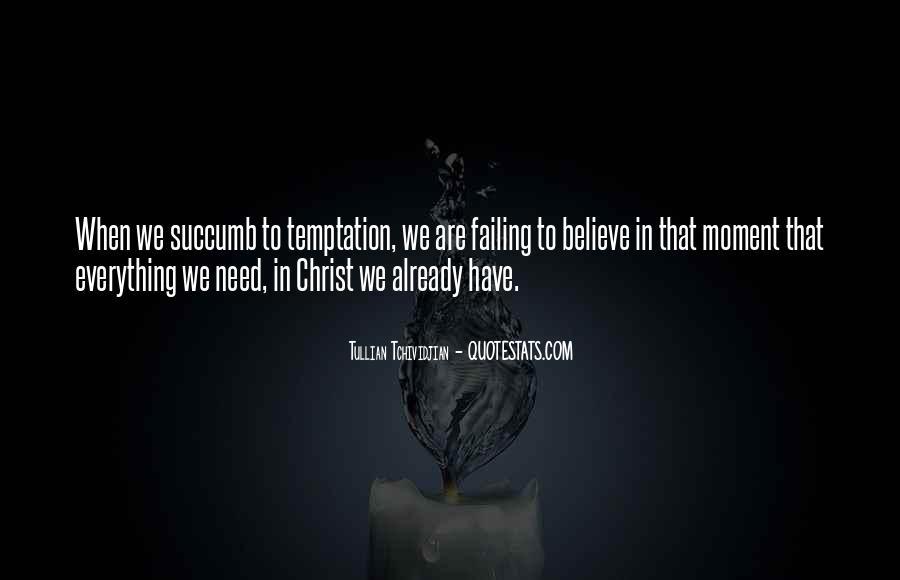 Tullian Tchividjian Quotes #1237101