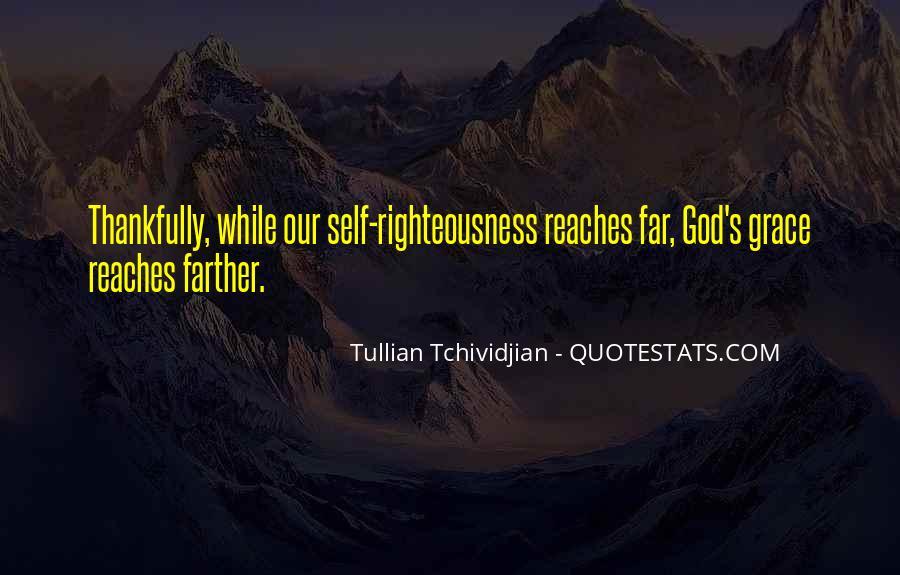 Tullian Tchividjian Quotes #1758376
