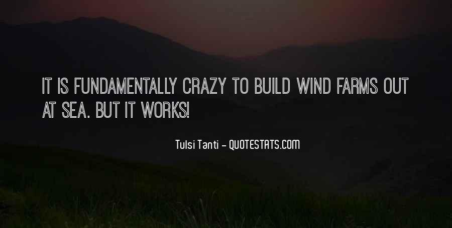 Tulsi Tanti Quotes #1291981