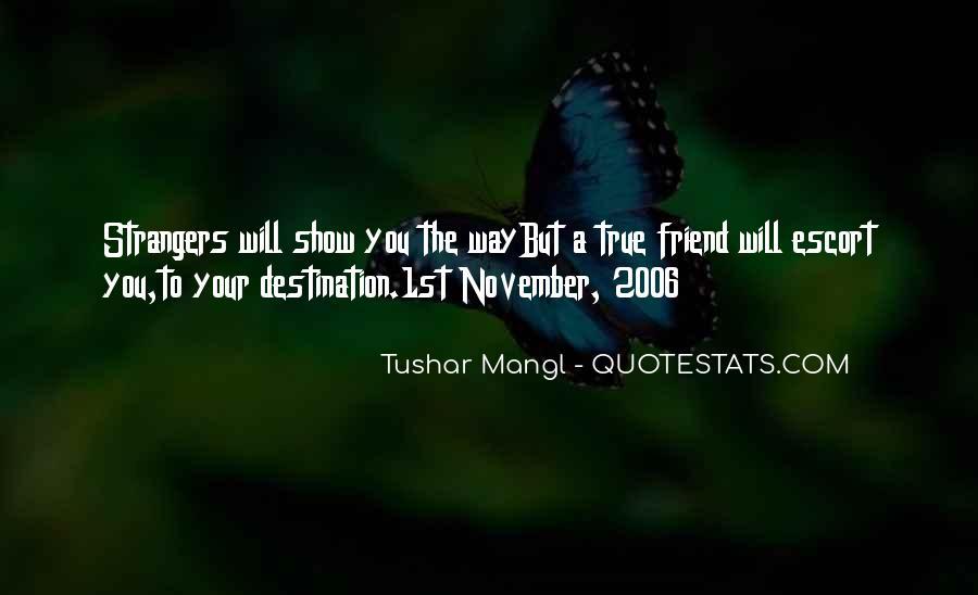 Tushar Mangl Quotes #158715