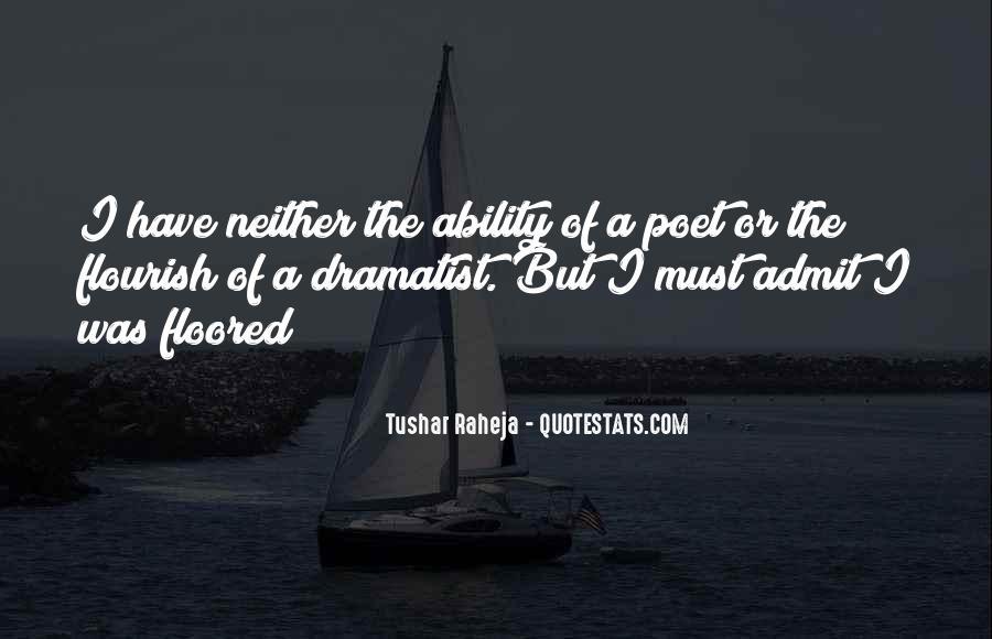 Tushar Raheja Quotes #40976