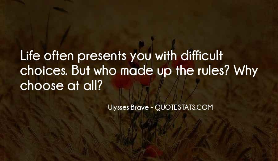 Ulysses Brave Quotes #1120546