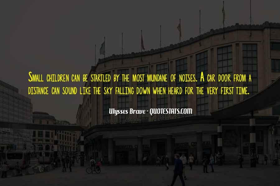 Ulysses Brave Quotes #776533