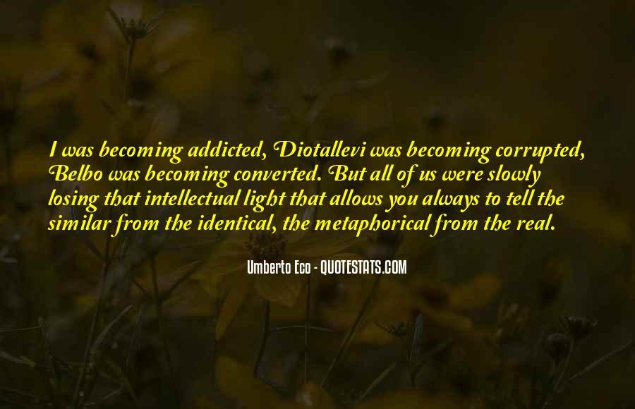 Umberto Eco Quotes #1127526