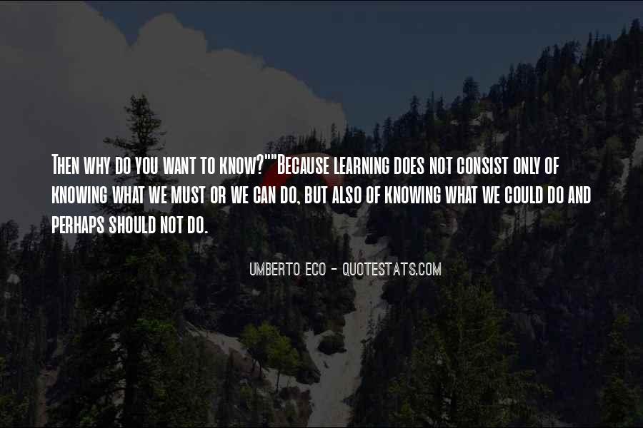 Umberto Eco Quotes #1165809