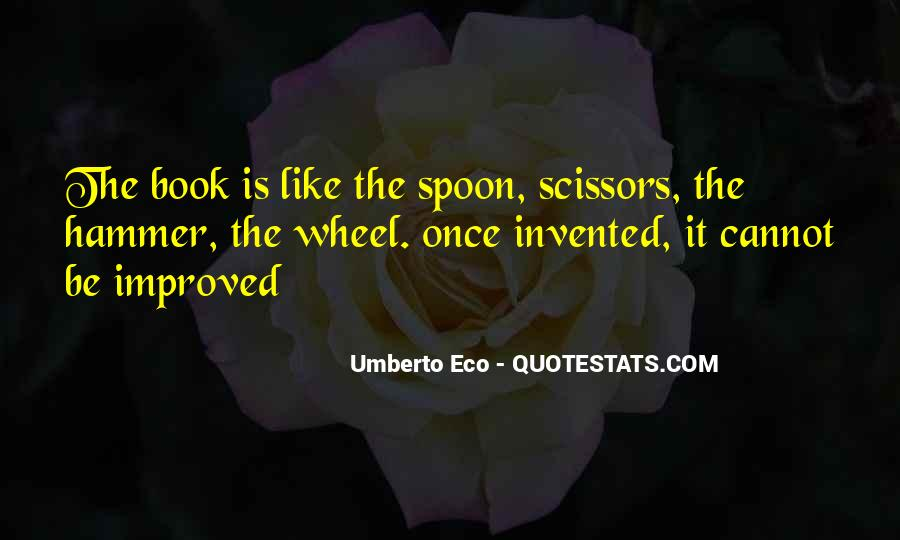 Umberto Eco Quotes #1245724