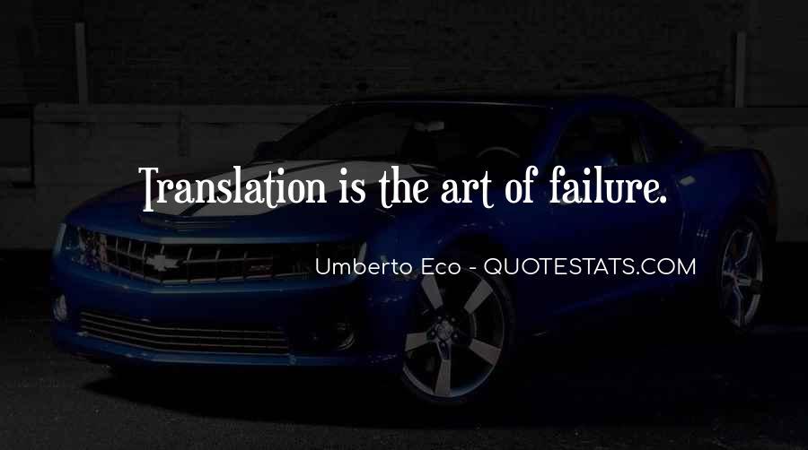 Umberto Eco Quotes #1535539
