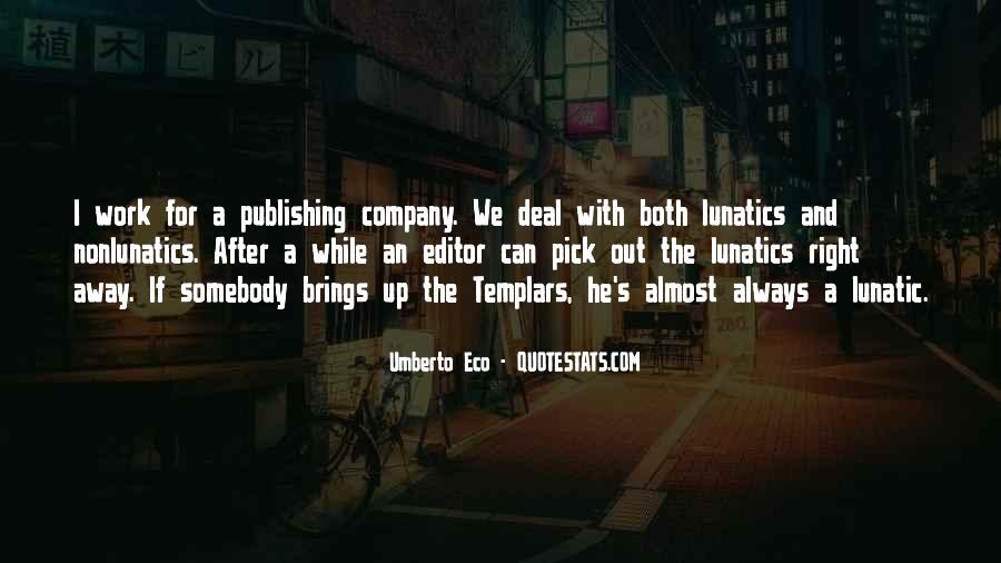 Umberto Eco Quotes #1776157