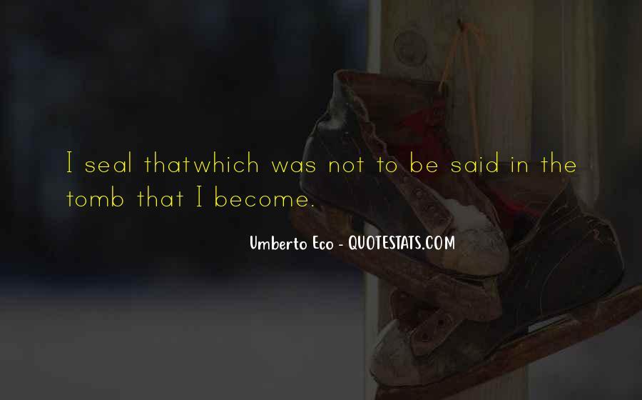 Umberto Eco Quotes #216684