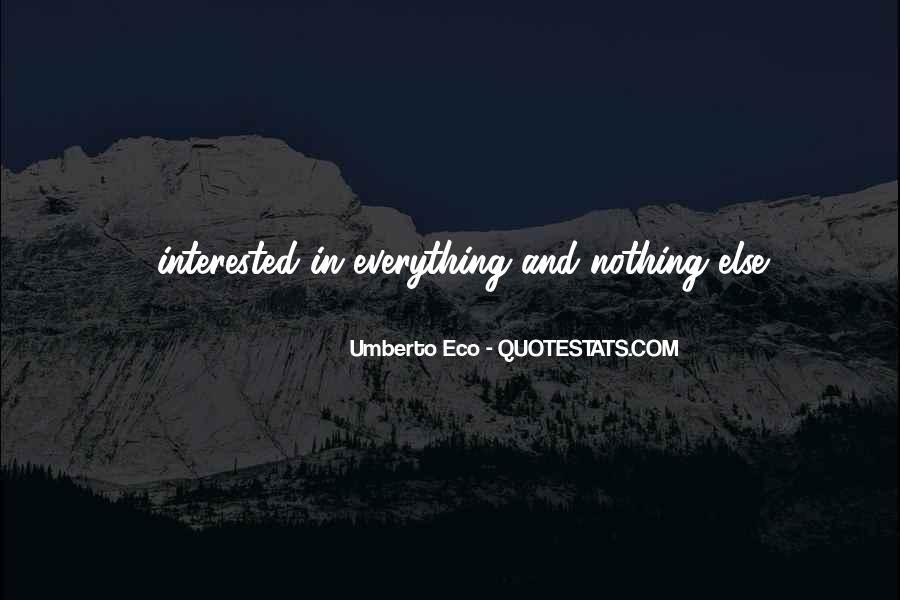 Umberto Eco Quotes #239671