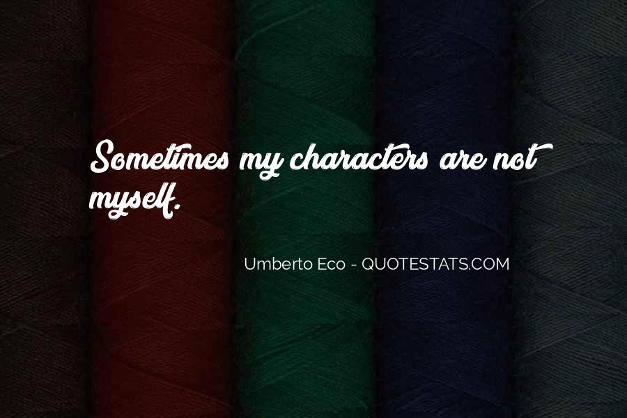 Umberto Eco Quotes #632559