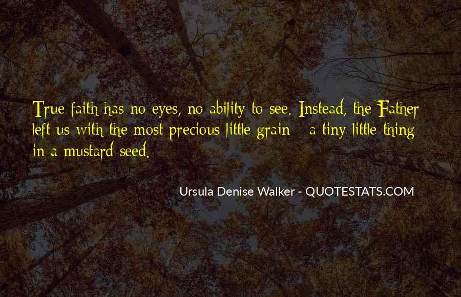 Ursula Denise Walker Quotes #1728669