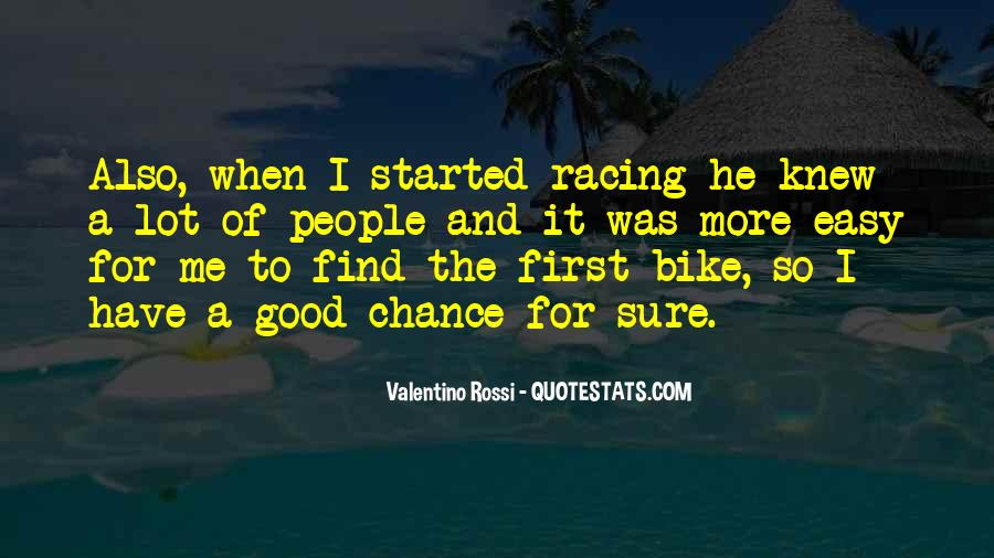 Valentino Rossi Quotes #1405798