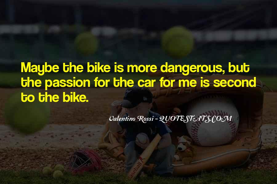 Valentino Rossi Quotes #1842354