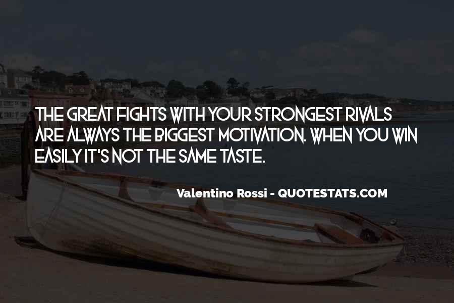 Valentino Rossi Quotes #364113