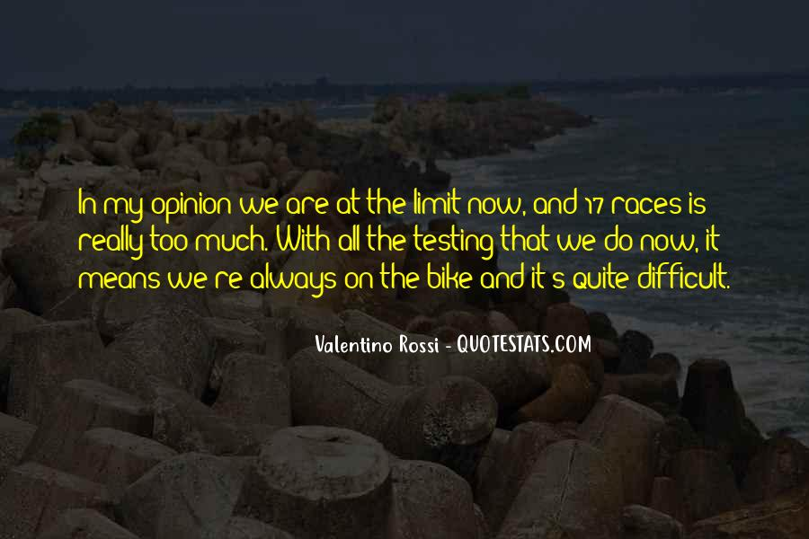Valentino Rossi Quotes #622896