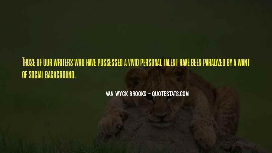 Van Wyck Brooks Quotes #1049874