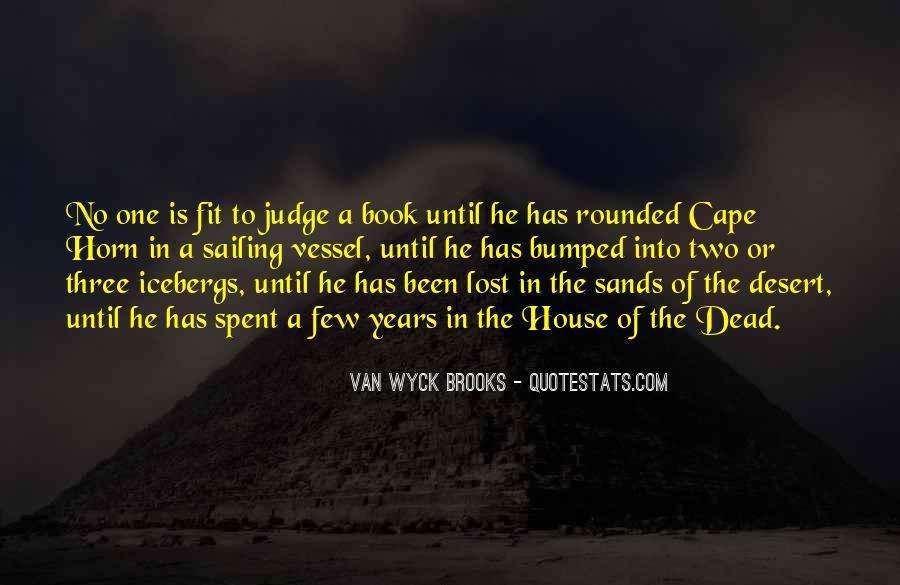 Van Wyck Brooks Quotes #1309472