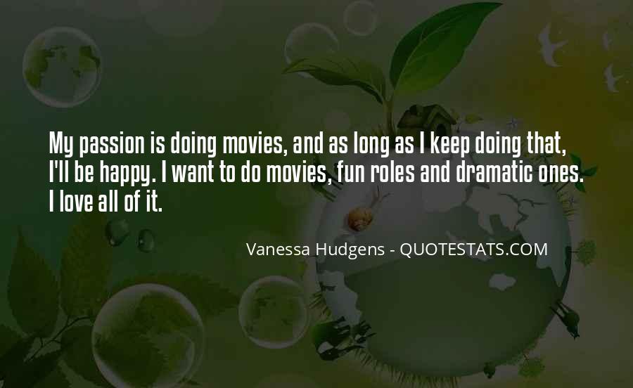 Vanessa Hudgens Quotes #1102955