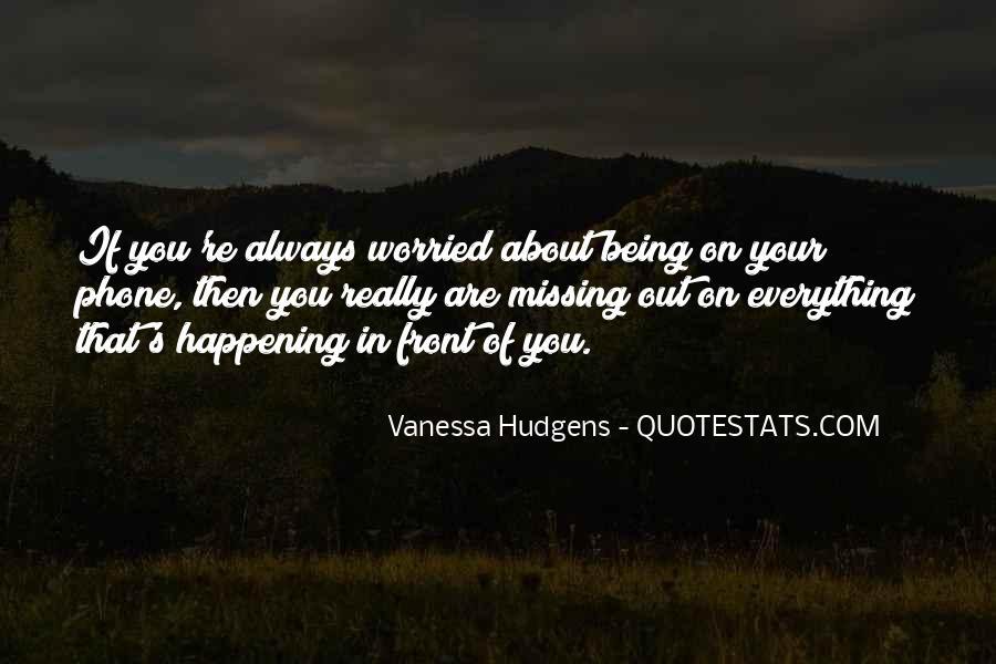 Vanessa Hudgens Quotes #1258941