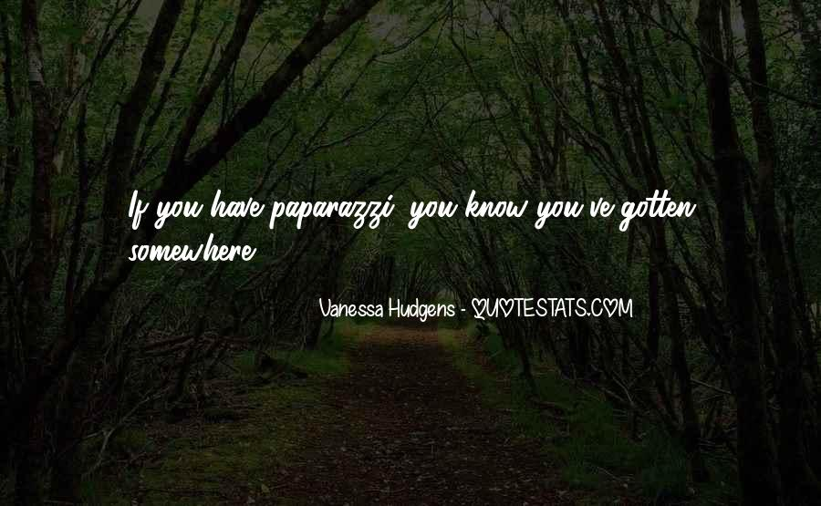 Vanessa Hudgens Quotes #1349279