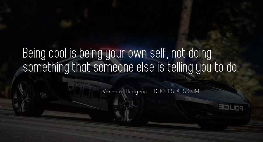 Vanessa Hudgens Quotes #1352991