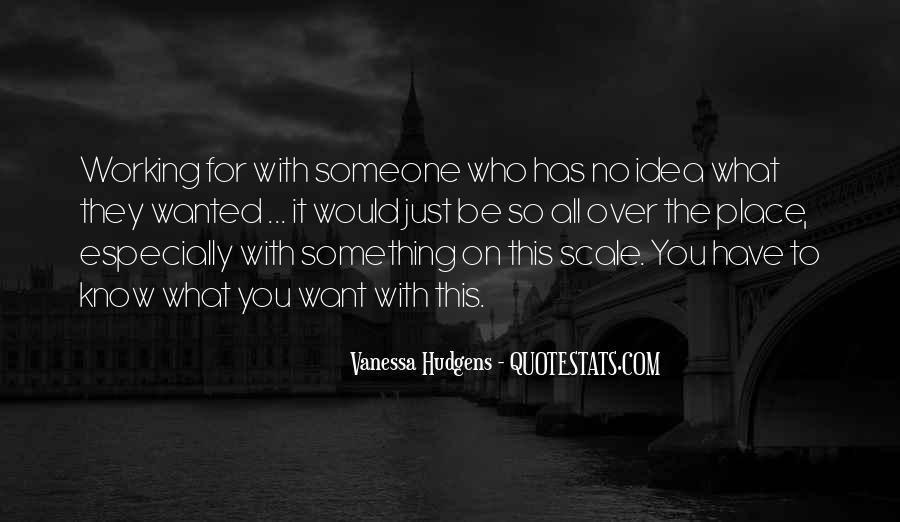 Vanessa Hudgens Quotes #1426343