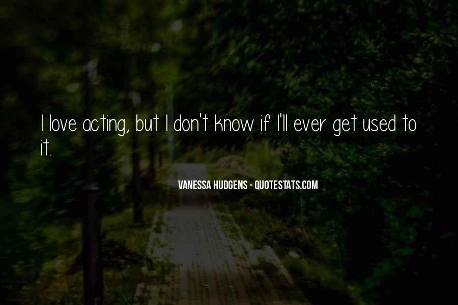 Vanessa Hudgens Quotes #166595