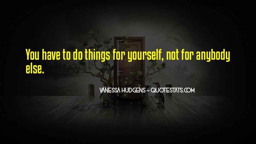 Vanessa Hudgens Quotes #1844992