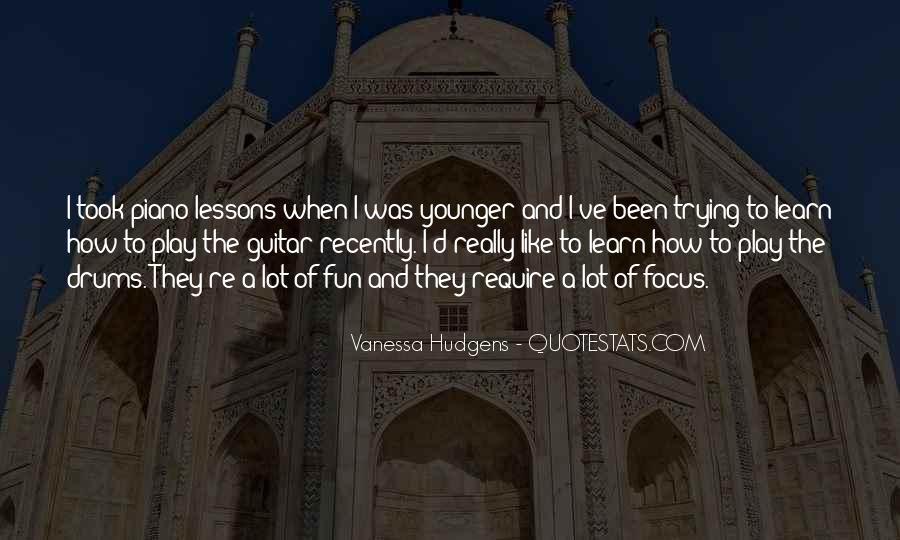 Vanessa Hudgens Quotes #194571