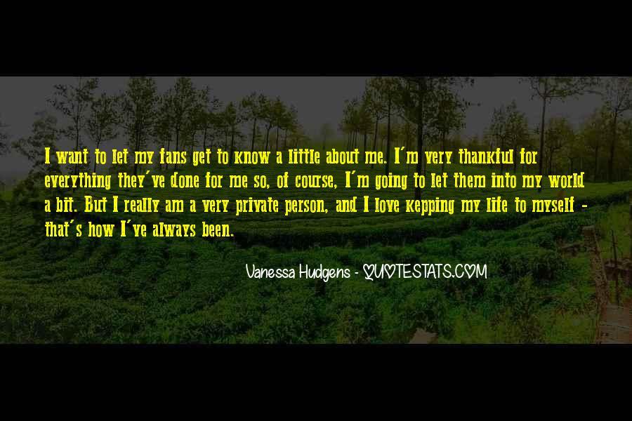 Vanessa Hudgens Quotes #207182