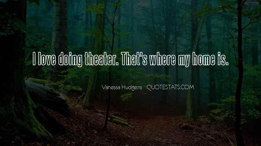 Vanessa Hudgens Quotes #216979