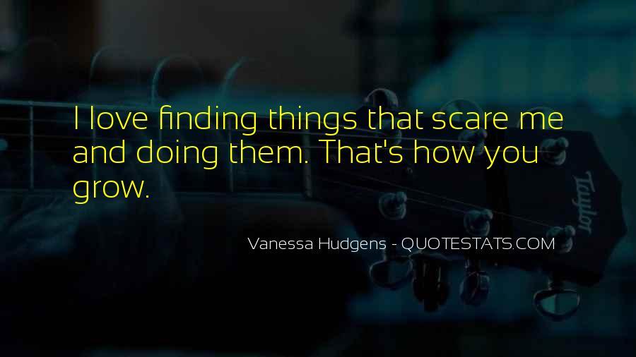 Vanessa Hudgens Quotes #384328