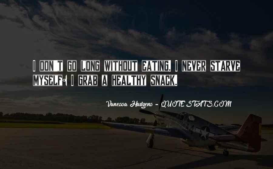 Vanessa Hudgens Quotes #488167