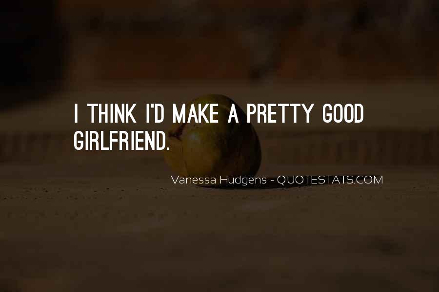 Vanessa Hudgens Quotes #544533