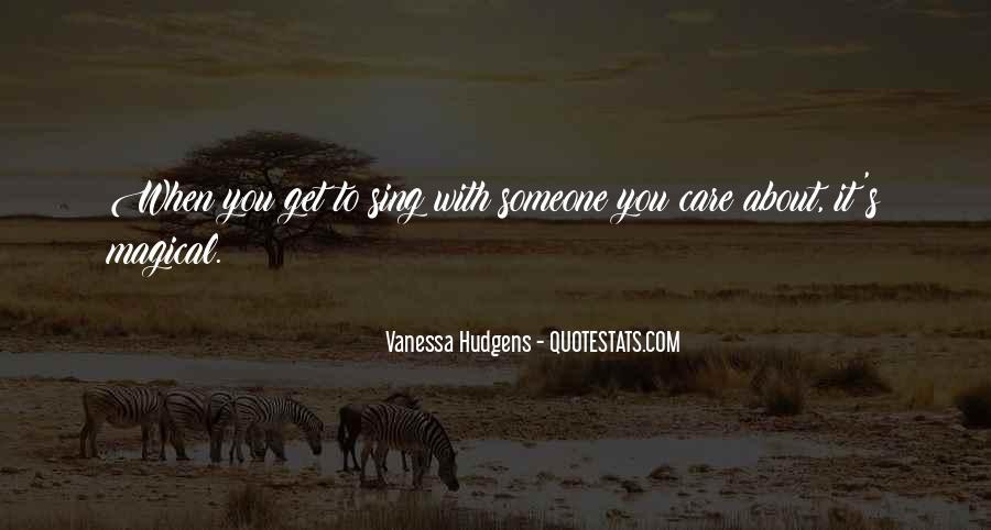 Vanessa Hudgens Quotes #744227
