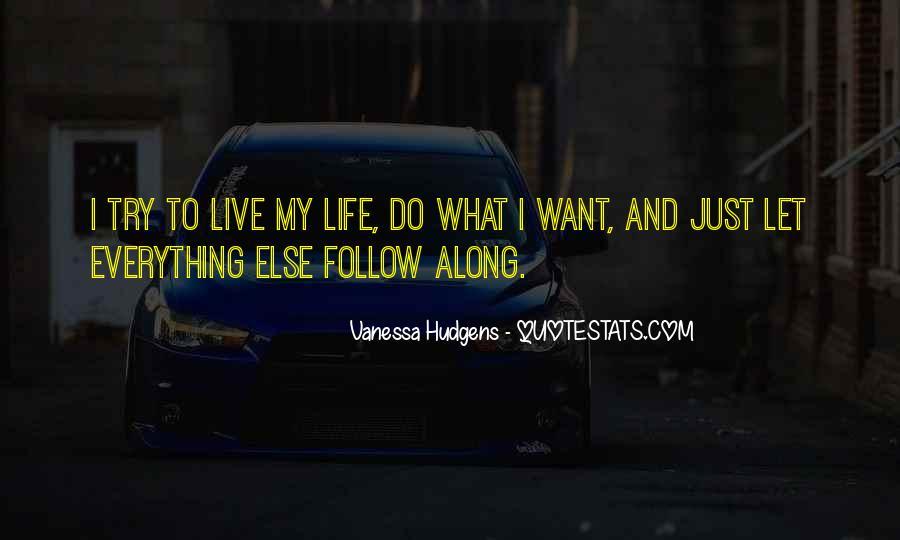 Vanessa Hudgens Quotes #771402