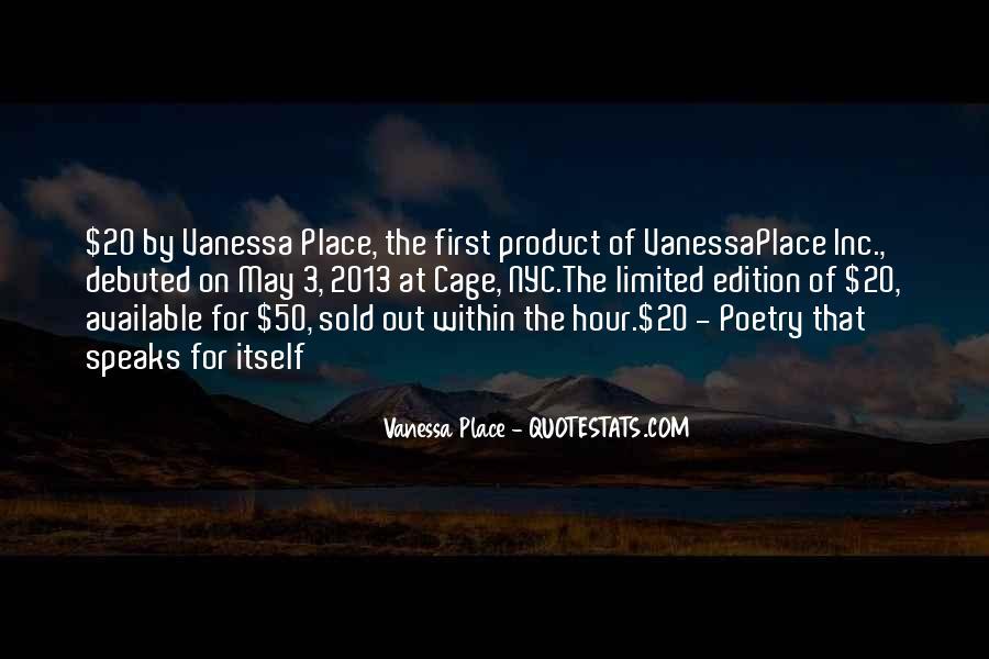 Vanessa Place Quotes #206349
