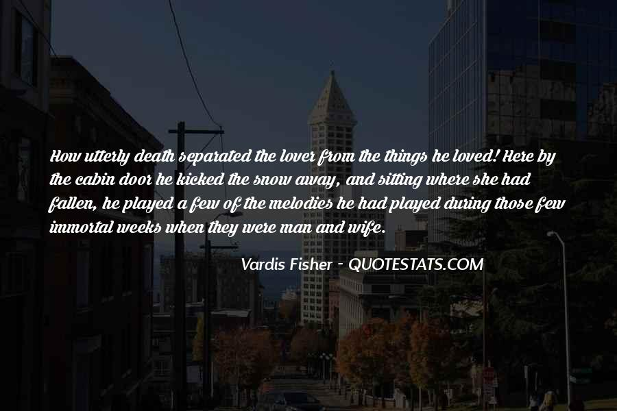 Vardis Fisher Quotes #1532373