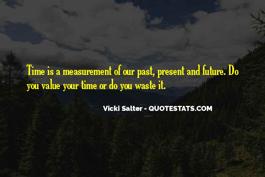 Vicki Salter Quotes #1816881