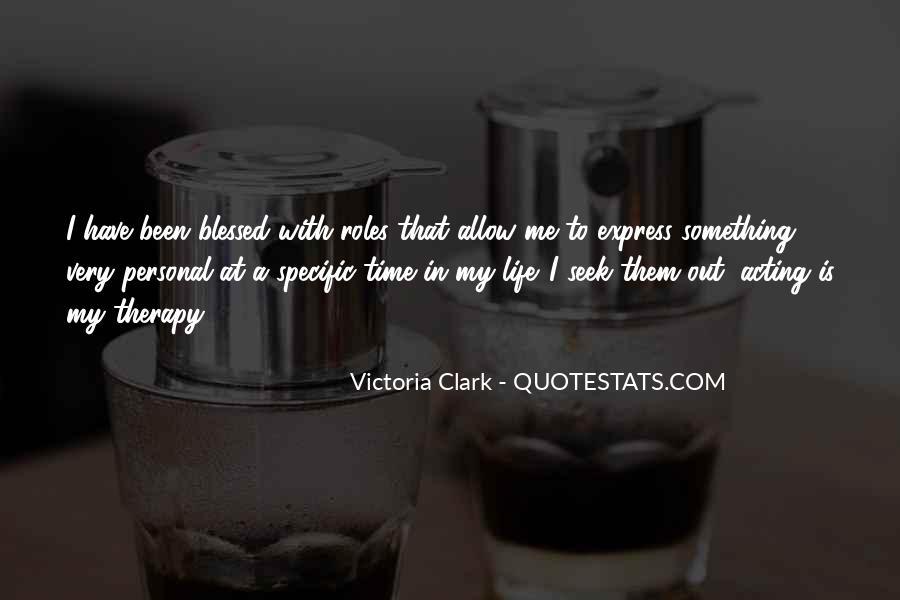 Victoria Clark Quotes #651234