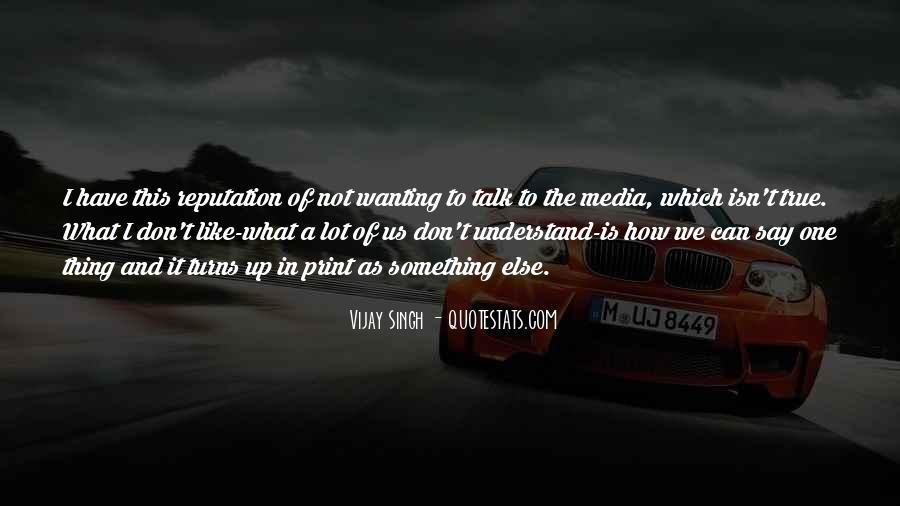Vijay Singh Quotes #1117291