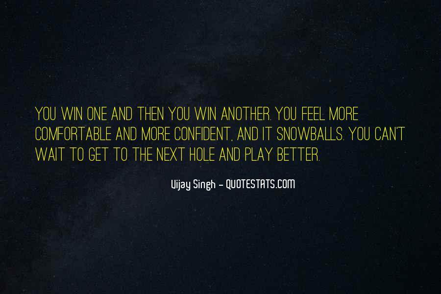 Vijay Singh Quotes #114312