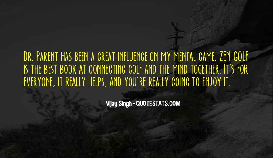 Vijay Singh Quotes #1156686