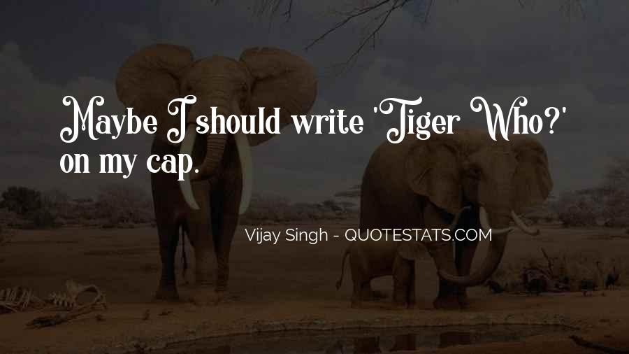 Vijay Singh Quotes #192783