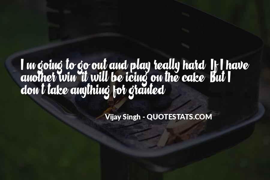 Vijay Singh Quotes #284079